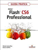 Adobe Flash CS6 Professional GuidaCastrofino informatica software design nuovo