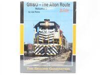 GM&O - The Alton Route Volume 2 In Color by Joe Petric - Morning Sun Books
