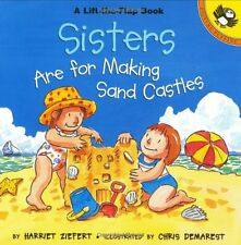 Sisters are for Making Sandcastles (Picture Puffin Books) by Harriet Ziefert