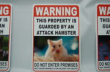 WARNING ATTACK Hamster Pet Guard on Duty sign lettering yard security Property