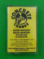 CONCRETE CORNER Volume 4 Sept 1991 CRN0991 Promo Cassette Tape