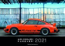"""Porsche 911 Kalender """"AIR-COOLED FOREVER"""" 2021 (Wandkalender 2021 DIN A2 quer)"""