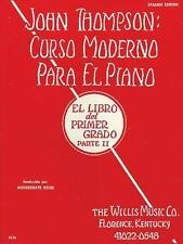 John Thompson's Curso Moderno para El Piano Pt. 2 by John Thompson (2005,...