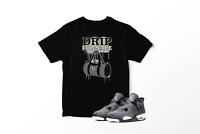 Drip For Sale Graphic T-Shirt To Match Jordan 4 Retro Cool Grey Big and Tall
