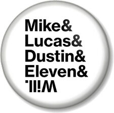 """Mike Lucas Dustin Eleven & Will 1"""" 25mm Pin Button Badge Stranger Things Kids 1"""