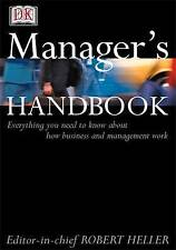 The Manager's Handbook: Everything You Need to Know About How Business and Manag