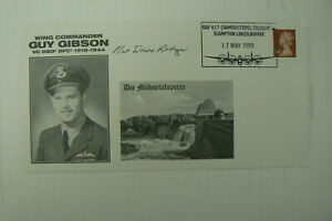 1999 DAMBUSTERS FDC GUY GIBSON VC SIGNED BY DAM BUSTER DAVE RODGER
