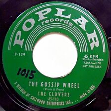 CLOVERS orig. POPLAR doowop PROMO 45 Gossip Wheel b/w Please Come On To Me e7811