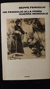 Beppe Fenoglio: Un Fenoglio alla prima guerra mondiale. Einaudi, 1973 1^ ediz