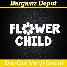 Vinyl Decal ..  FLOWER CHILD ..  Car Sticker Laptop Car Decal Hippie