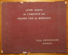 Guide-Album de l'amateur des grands vins de Bordeaux / 1931