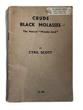 Crude Black Molasses The Natural