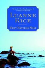 What Matters Most by Luanne Rice (2007, Hardcover)