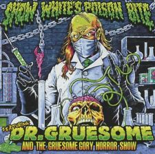 Snow White's Poison Bite - Featuring: Dr. Gruesome and the Gruesome Gory...