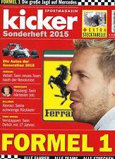 KICKER SONDERHEFT 2015 FORMEL 1 + Stecktabelle_Vettel_Rosberg_Verstappen-Ferrari