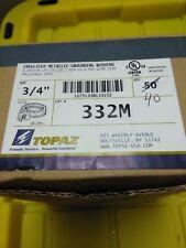 "TOPAZ 3/4"" GROUNDING BUSHING 332M   QTY. 40 IN BOX"