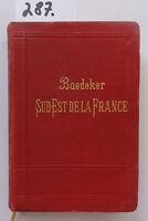 Baedeker Sud- Est de la France 1910 (W.)