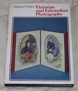 VICTORIAN and EDWARDIAN PHOTOGRAPHS Margaret F Harker HB 1975 1st ed