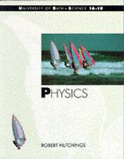 UNIVERSITY OF BATH; SCIENCE 16-19: PHYSICS., Hutchings, Robert., Used; Good Book