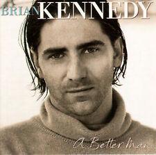 BRIAN KENNEDY (VOCALS) - A BETTER MAN NEW CD