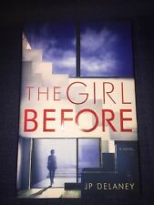 The Girl Before by J. P. Delaney (2017, Hardcover)