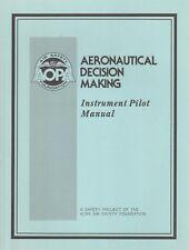 Aeronautical Decision Making (ADM) - Instrument Pilot Manual (AOPA/FAA, 1986)