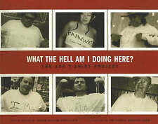 What the Hell am I Doing Here: The 100 T-Shirt Project by Abraham Shalom...