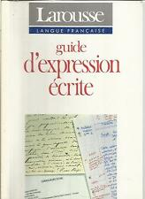 GUIDE D'EXPRESSION ECRITE
