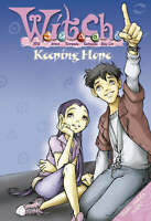 W.i.t.c.h. Novels (18) – Keeping Hope, unknown, Excellent Book