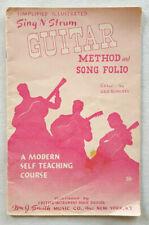 Sing N Strum Guitar Method & Song Folio-Wm J. Smith-Instruction Booklet-Vtg 1960