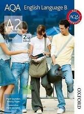AQA English Language B A2 by Mark Saunders, Felicity Titjen (Paperback, 2013)