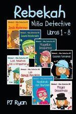 Rebekah - Niña Detective Libros 1-8: Divertida Historias de Misterio para Niños