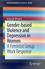 Gender-Based Violence and Depression in Women: A Feminist Group Work Response (P