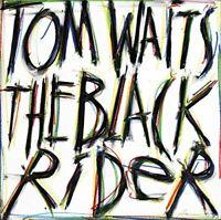 Tom Waits - The Black Rider [CD]