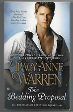 Rakes of Cavendish Square: The Bedding Proposal Bk. 1 by Tracy Anne Warren (2015