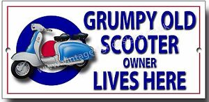 GRUMPY SCOOTER OWNER LIVES HERE METAL SIGN.MODS,BRIGHTON,SCOOTERS.