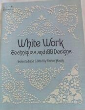 Dover Needlework Series WHITE WORK Techniques & 188 Designs, Carter Houck