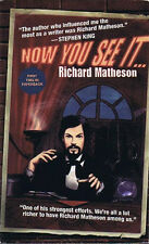 Richard Matheson NOW YOU SEE IT... First Printing