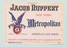 Prohibition Jacob Ruppert Metropolitan Beer Label. Jacob Ruppert, New York, Ny