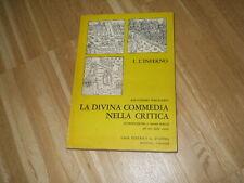 LA DIVINA COMMEDIA NELLA CRITICA, I.L'INFERNO - A.PAGLIARO - G.D'ANNA ED. 1965