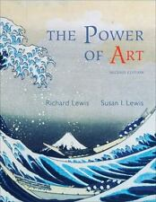 The Power of Art by Susan Ingalls Lewis and Richard L. Lewis (2008, Paperback /