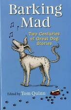 Barking Mad Two Centuries Of Great Dog Stories (Hardback)