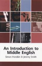 An Introduction to Middle English by Simon Horobin, Jeremy Smith and J. J....