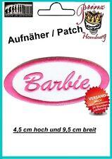 BARBIE -  Patch Aufnäher 4,5 cm hoch und 9,5 cm breit  TOP*****