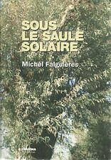 SOUS LE SOLEIL SOLAIRE - MICHEL FALGUIERES - 2008