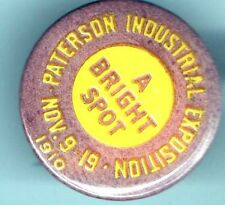 1910 pin PATERSON Industrial EXPOSITION pinback November 9 - 19 button
