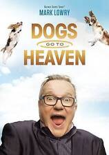 MARK LOWRY: DOGS GO TO HEAVEN NEW DVD