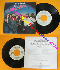 LP 45 7''THE DOOBIE BROTHERS Real love Thank you love 1980 italy WB no cd mc dvd