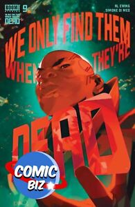WE ONLY FIND THEM WHEN THEY'RE DEAD #9 (2021) 1ST PRINTING MAIN COVER A BOOM