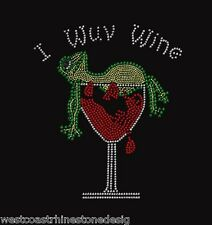 I Wuv Wine with Frog Rhinestone Iron on Transfer    T9CK